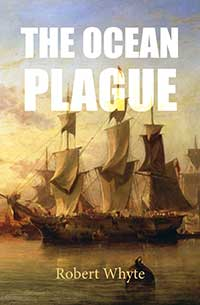 The Ocean Plague by Robert Whyte